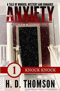 Anxiety: Episode One - Knock Knock